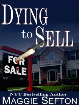 Dying to Sell (Realtor Series #1)