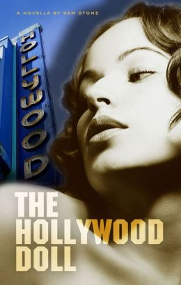 The Hollywood Doll ( vintage classic noir crime hardboiled pulp fiction mystery suspense thriller )