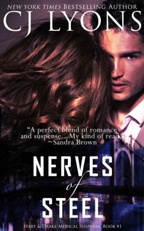 Nerves of Steel: Hart and Drake Medical Suspense, Book #1