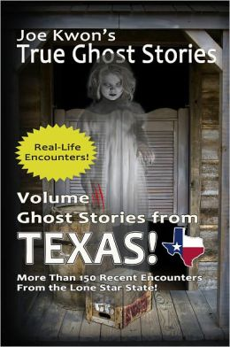 True Ghost Stories from Texas