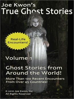 True Ghost Stories from Around the World