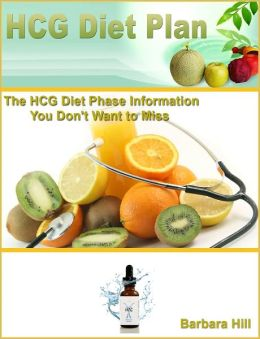 HCG Diet Plan: The HCG Diet Phase Information You Don't Want to Miss
