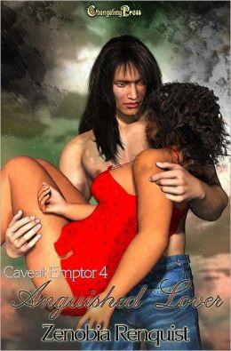 Anguished Lover (Caveat Emptor 4)