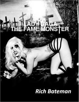 Lady Gaga--The Fame Monster
