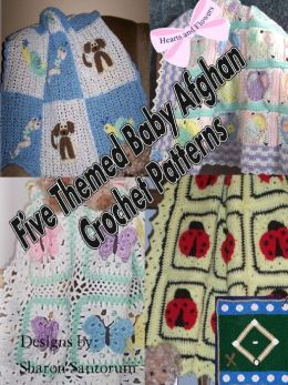 Five Themed Baby Afghan Crochet Pattern