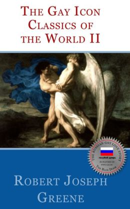 The Gay Icon Classics Of The World II (NOOKbook)