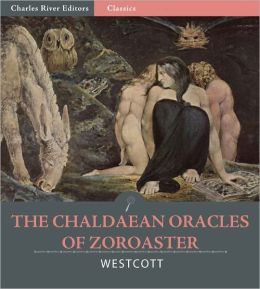 The Chaldaean Oracles of Zoroaster