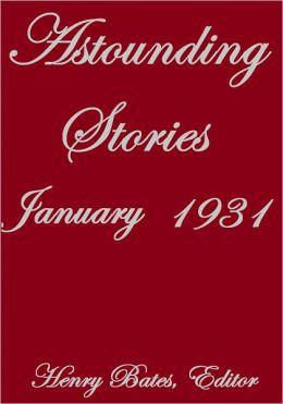 ASTOUNDING STORIES JANUARY 1931