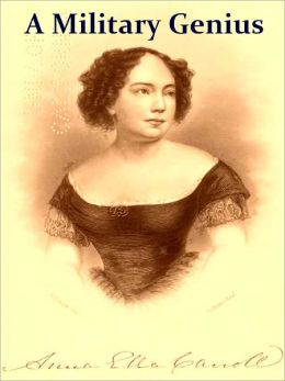 A Military Genius: Life of Anna Ella Carroll of Maryland [Illustrated]