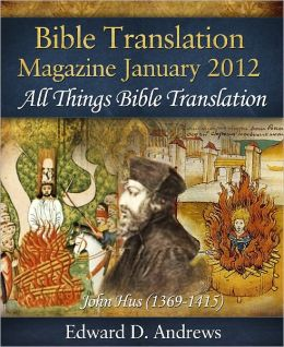BIBLE TRANSLATION MAGAZINE: All Things Bible Translation (January 2012)