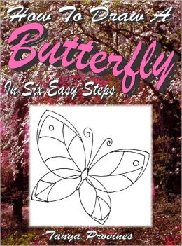 How To Draw A Butterfly In Six Easy Steps