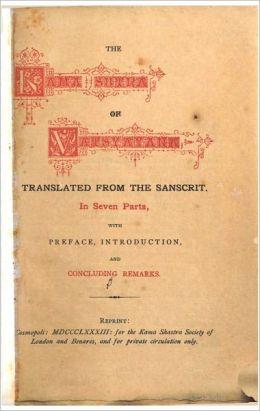 The Kama Sutra of Vatsyayana (Oxford Facsimile Edition)