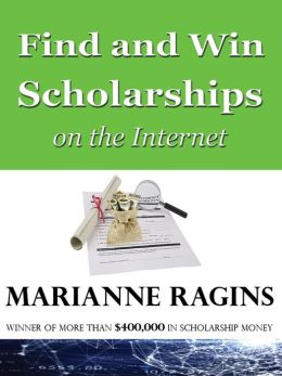 Find and Win Scholarships Online - Strategies from a $400,000 Scholarship Winner