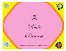 The Rude Princess