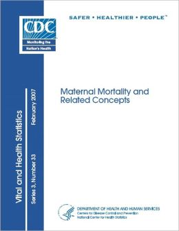 Maternal Mortality and Related Concepts