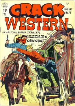 Crack Western Number 76 Western Comic Book