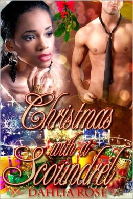 Christmas With A Scoundrel [Interracial Erotic Romance]