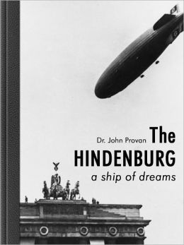 The Hindenburg - a ship of dreams
