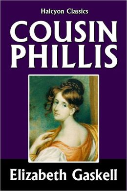 Cousin Phillis by Elizabeth Gaskell