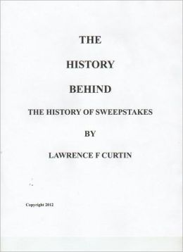 The History Behind The History of Sweepstakes