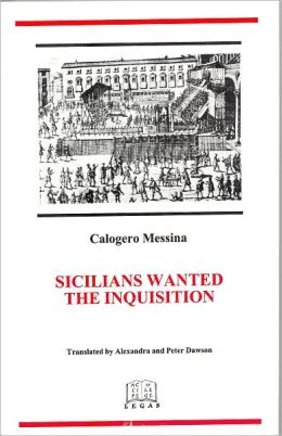 Sicilians Wanted the Inquisition