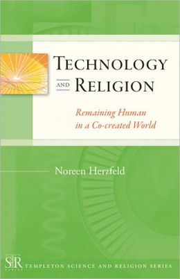 Technology and Religion: Remaining Human Co-created World