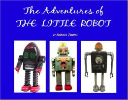 The Adventures of the Little Robot