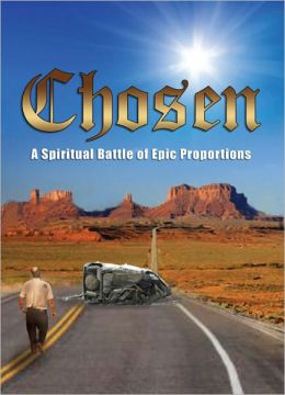 Chosen : A Spiritual Battle of Epic Proportions