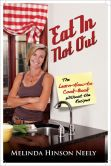Book Cover Image. Title: Eat In Not Out:  The Learn-How-to-Cook Book, Without the Recipes, Author: Melinda Hinson Neely