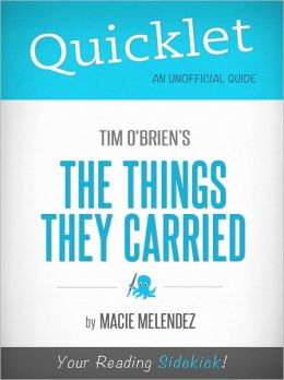 Quicklet On The Things They Carried by Macie Melendez
