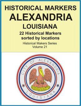 Historical Markers ALEXANDRIA, LOUISIANA