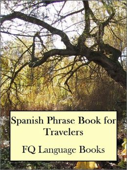 Spanish Phrase Book for Travelers
