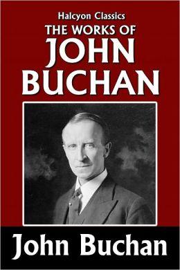 The Works of John Buchan