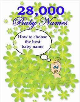28,000 Baby Names