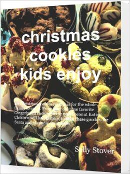 Christmas Cookies Kids Enjoy