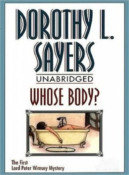 Whose Body? by Dorothy Leigh Sayers - Full Version