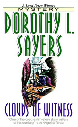 Clouds of Witness by Dorothy Leigh Sayers - Full Version