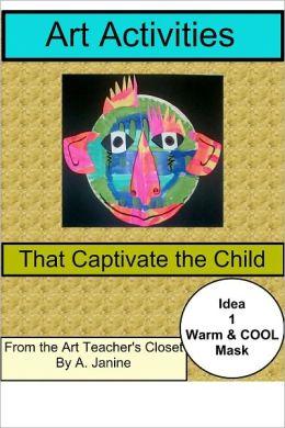 Art Activities that Captivate the Child / Idea 1