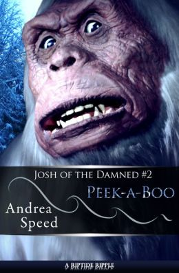 Peek-a-Boo (Josh of the Damned, #2)