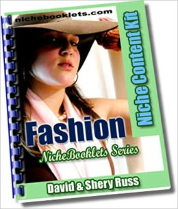Fashion: This NicheBooklet™ shows you how to: choose clothes that make you look slimmer, be a smart shopper, make simple changes in your wardrobe for impact, dress in style and be comfortable too, shop for clothes with a tight budget, and more.