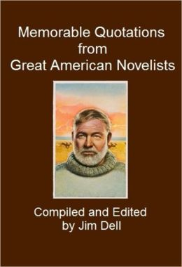 Memorable Quotations from Great American Novelists