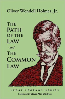 The Path of the Law and The Common Law