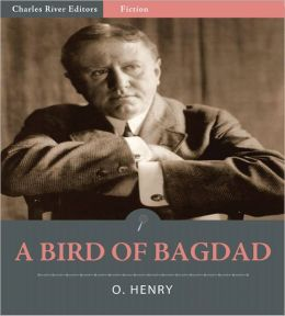 A Bird of Bagdad (Illustrated)