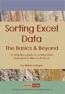 Sorting Excel Data: The Basics & Beyond