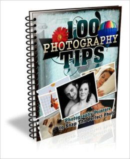 100 Photography Tips EVERY Photography Enthusiast Should Know!