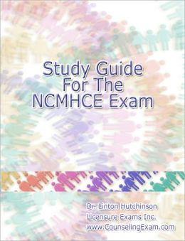 Study Guide for the NCMHCE Counseling Exam