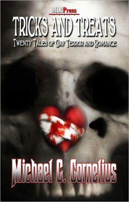 Tricks and Treats: Twenty Tales of Gay Terror and Romance