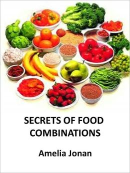SECRETS OF FOOD COMBINATIONS - AAA+++