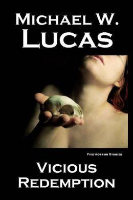 Vicious Redemption: Five Horror Stories