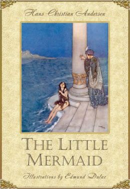 The Little Mermaid [Illustrated Edition]